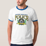 Support Your Local Police T Shirts