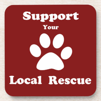 Support Your Local Rescue Coasters