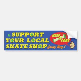 Support Your Local Skateshop Bumper Sticker