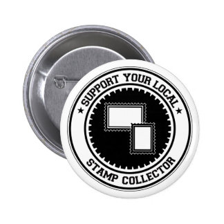 Support Your Local Stamp Collector Pins