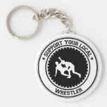 Support Your Local Wrestler Key Chain