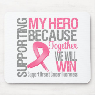 Supporting My Hero - Breast Cancer Awareness Mousepads