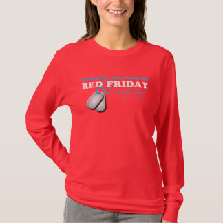 Supporting Our Troops on Red Friday and Every Day T-Shirt
