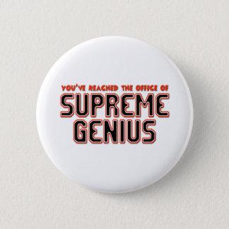 Supreme Genius 6 Cm Round Badge