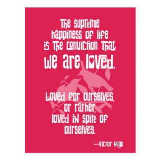 Supreme Happiness of Life by Victor Hugo Postcard