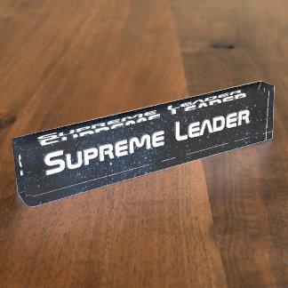 Supreme Leader Desk Nameplate