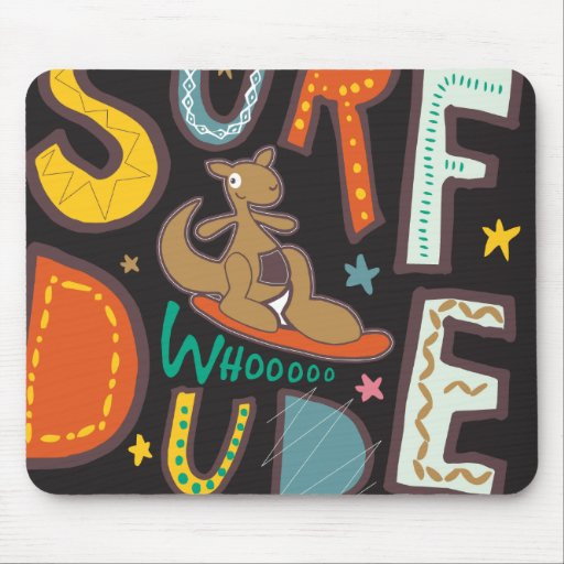 Surf  Dude Mouse Pad