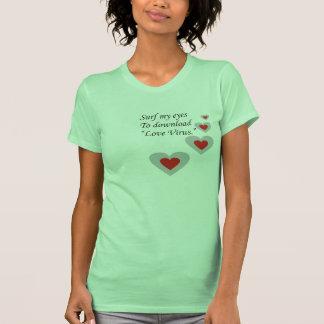 Surf my Eyes to download Love Virus Tee Shirt