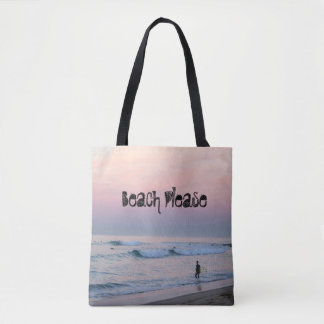 Surf n' Sunrise - Beach Please Tote Bag