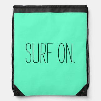 """Surf On"" Draw String Bag"