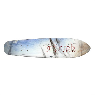 surf or skate witch one custom skate board