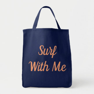 Surf With Me Tote Bag