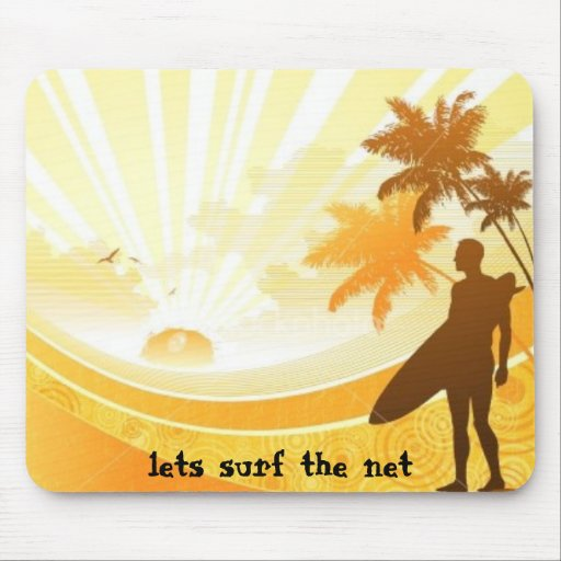 surfer, lets surf the net mouse pads