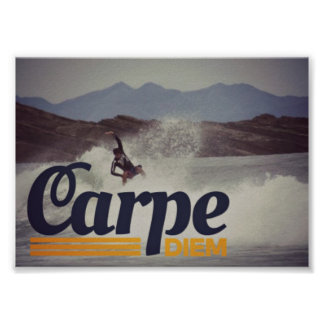 Surfers Carpe Diem Seize the Day Poster