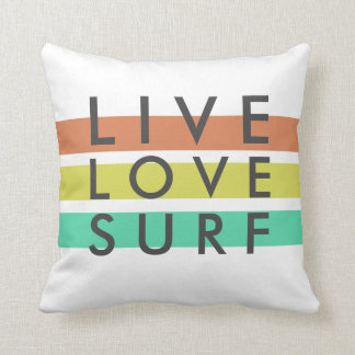 Surfers Live, Love, Surf Pillow