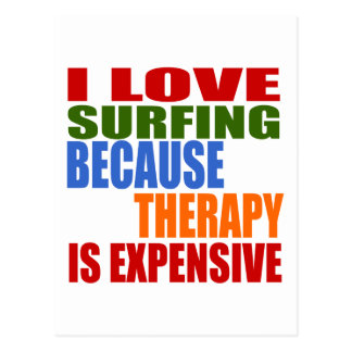 Surfing Is My Therapy Postcard
