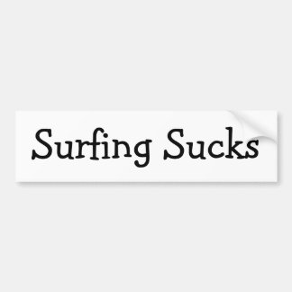 Surfing Sucks Bumper Sticker