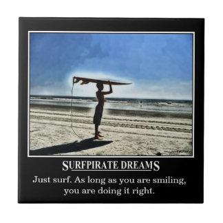 Surfpirate Dreams Motivation Tile
