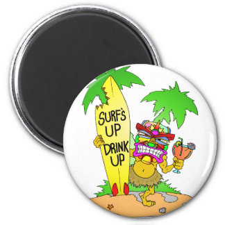 Surfs Up Drink Up Magnet
