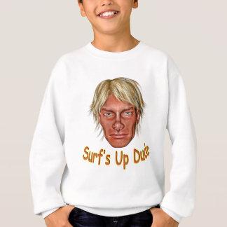 Surf's Up Dude Sweatshirt