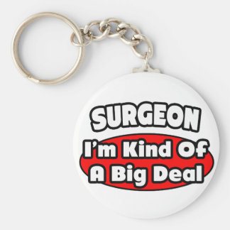 Surgeon...Big Deal Key Ring