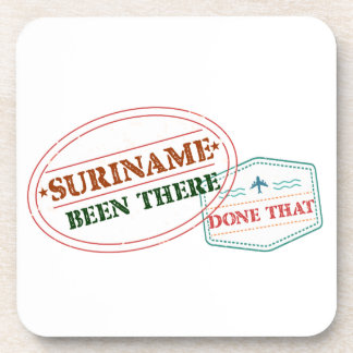 Suriname Been There Done Coaster