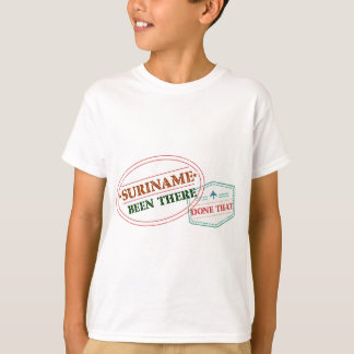 Suriname Been There Done T-Shirt