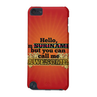 Surinamer, but call me Awesome iPod Touch (5th Generation) Case