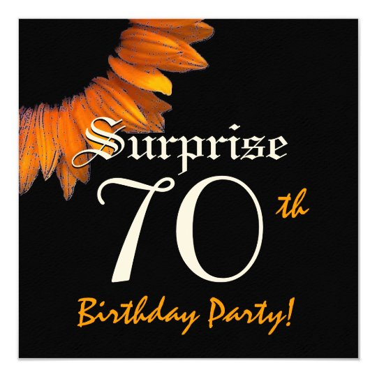 SURPRISE 70th Birthday Party Orange Sunflower Card