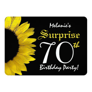 "SURPRISE 70th Birthday Yellow Sunflower A03 5"" X 7"" Invitation Card"