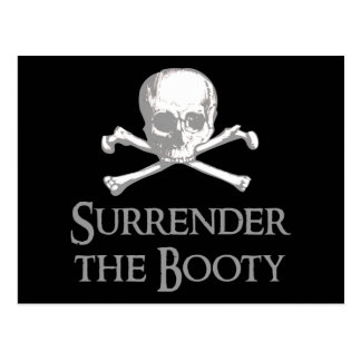 Surrender the Booty Postcard