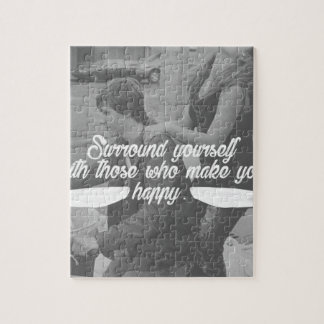 Surround Yourself Be Happy Jigsaw Puzzle
