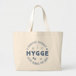 Surround Yourself w. Hygge (Dark Blue text) Large Tote Bag