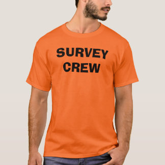 SURVEY CREW T-Shirt