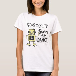 Survey Says Dance T-Shirt