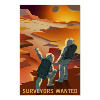 Surveyors Wanted to Explore Mars and its Moons Poster