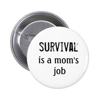 Survival Mom - Button