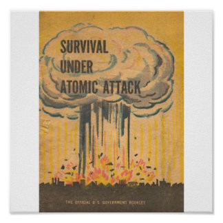 Survival Unde rAtomic Attack Poster
