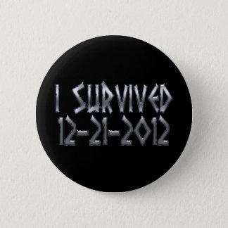 Survived 2012 6 cm round badge