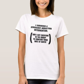 Survived Genealogy Addiction Intervention T-Shirt