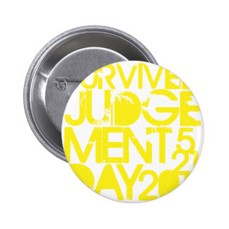 Survived Judgement Day 2011 Pin