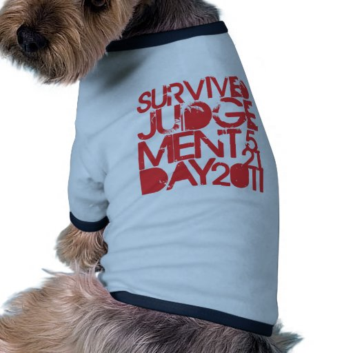 Survived Judgement Day 2011 Pet Clothes
