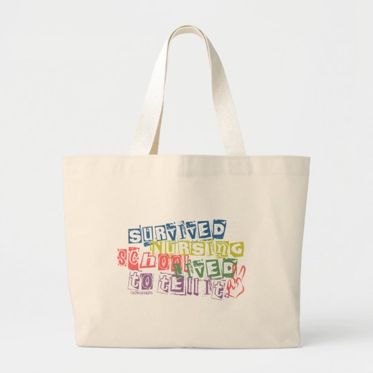 Survived Nursing School - Lived to Tell it Large Tote Bag