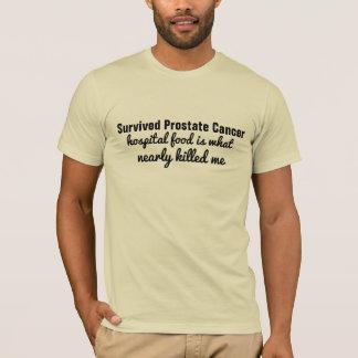 survived prostate cancer amusing hospital food T-Shirt