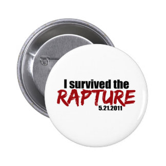 Survived the Rapture 6 Cm Round Badge