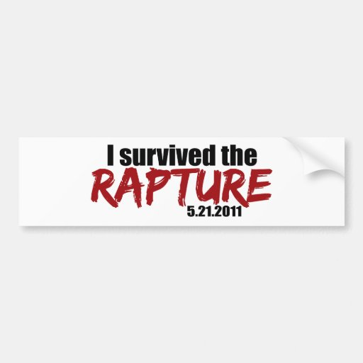 Survived the Rapture Bumper Stickers