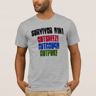 Survivor H1N1, Outcough, Outsneeze, Outpuke T-Shirt