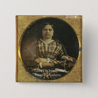 Susan B Anthony Wisdom Quote Gifts & Cards 15 Cm Square Badge