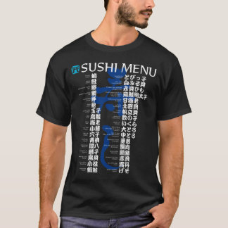 Sushi menu-Jpanese T-Shirt
