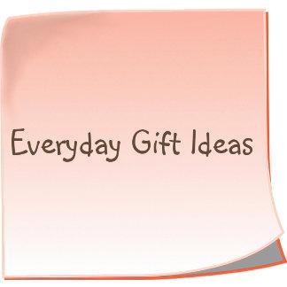 Everyday Gift Ideas